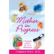 The Newly-Released Book Mother in Progress by Tzippora Price