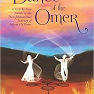 A Sneak Peak at the Newly-Released Dance of the Omer by Rabbi Benji Elson