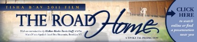Must see! Project Inspire's Tisha b'Av Video: The Road Home (50 minutes)