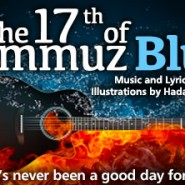The 17th of Tammuz Blues (5-Minute Music Video)
