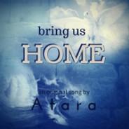 Bring us Home by Atara Pear (3-Minute Inspirational Song)