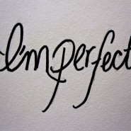 The Imperfect People in my Life
