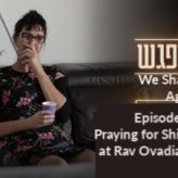 "Praying for Shidduch at Rav Ovadia's Study (Daily ""We Shall Meet Again"" Episode 4)"