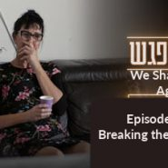 Breaking the Silence (Daily We-Shall-Meet-Again Video, Episode 5)