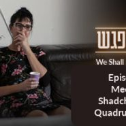 """Meeting Shadchanit for Quadruplet Sons (""""We Shall Meet Again"""" Daily Episode 3)"""
