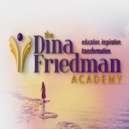 The Life You Want is Within Reach: Interview with Personal-Development Expert Dina Friedman