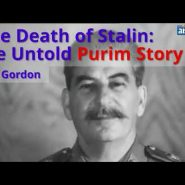 The Death of Stalin: The Untold Purim Story (2-Minute Video)