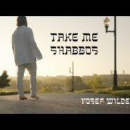 Take Me, Shabbos (4-Minute Music Video)